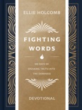 Fighting Words Devotional book summary, reviews and download
