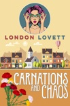 Carnations and Chaos book summary, reviews and download