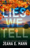 Lies We Tell book summary, reviews and downlod