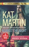 Against the Night & The Object of His Protection book summary, reviews and downlod