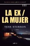 La ex / La mujer (versión española) book summary, reviews and downlod
