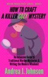 How to Craft a Killer Cozy Mystery book summary, reviews and download