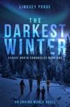 The Darkest Winter: A Post-Apocalyptic Survival Adventure e-book