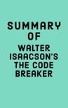 Summary of Walter Isaacson's The Code Breaker book summary, reviews and downlod