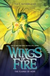 The Flames of Hope (Wings of Fire, Book 15) book summary, reviews and download