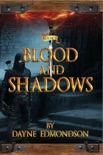 Blood and Shadows book summary, reviews and download