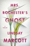Mrs. Rochester's Ghost book summary, reviews and download