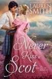 Never Kiss a Scot e-book