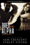 Bred by the Alpha book summary, reviews and downlod