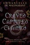 Craved. Captured. Claimed.: Viking Warriors Dark Romance Trilogy