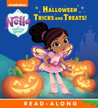 Halloween Tricks and Treats! (Nella the Princess Knight) (Enhanced Edition) by Viacom International Inc. book summary, reviews and downlod