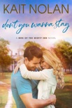 Don't You Wanna Stay book summary, reviews and downlod