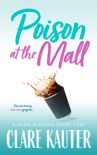 Poison at the Mall book summary, reviews and downlod