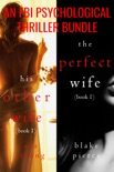An FBI Psychological Suspense Bundle (His Other Wife and The Perfect Wife) book summary, reviews and downlod