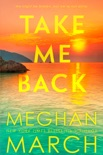 Take Me Back book summary, reviews and downlod
