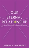 Our Eternal Relationship book summary, reviews and download