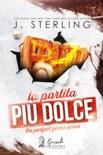 La partita più dolce book summary, reviews and downlod