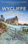 Wycliffe and the House of Fear book summary, reviews and downlod