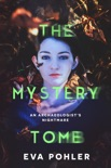 The Mystery Tomb: A Dark Thriller Romance book summary, reviews and downlod