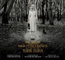 The Art of Miss Peregrine's Home for Peculiar Children book summary, reviews and downlod