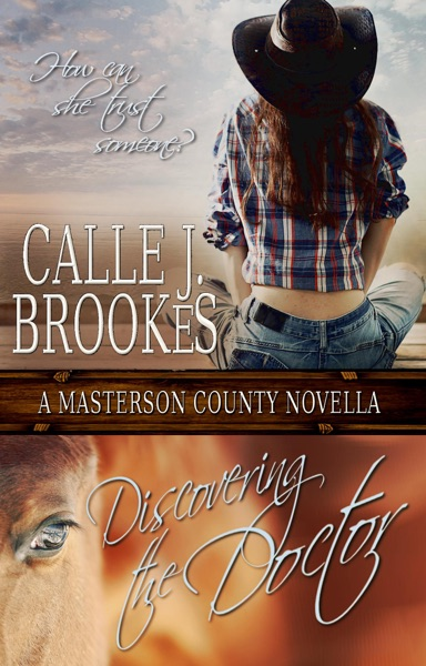 Discovering the Doctor by Calle J. Brookes Book Summary, Reviews and E-Book Download