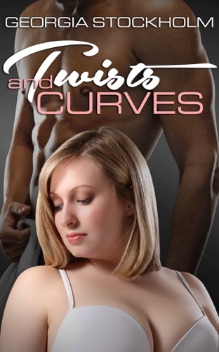 Twists and Curves by Georgia Stockholm E-Book Download