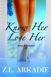 Know Her, Love Her: Daisy & Jack, #1 book summary, reviews and downlod