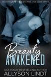 Beauty Awakened book summary, reviews and downlod