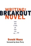 Writing the Breakout Novel book summary, reviews and download