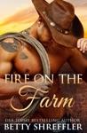 Fire On The Farm