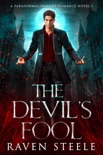 The Devil's Fool: A Paranormal Vampire Romance Novel book summary, reviews and download
