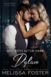 Bad Boys After Dark: Dylan book summary, reviews and downlod