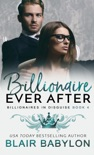 Billionaire Ever After book summary, reviews and download