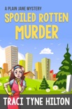 Spoiled Rotten Murder book summary, reviews and downlod