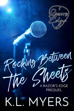 Rocking Between The Sheets - A Razor's Edge Prequel E-Book Download