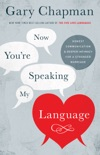 Now You're Speaking My Language book summary, reviews and downlod