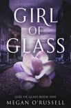 Girl of Glass book summary, reviews and downlod