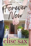 Forever Now (A Young Adult Romance) book summary, reviews and downlod