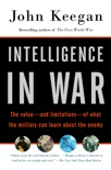Intelligence in War book summary, reviews and download