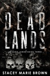 Dead Lands (Savage Lands #3) book summary, reviews and download