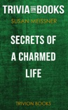 Secrets of a Charmed Life by Susan Meissner (Trivia-On-Books) book summary, reviews and downlod