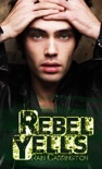 Rebel Yells book summary, reviews and download
