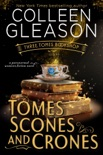 Tomes Scones & Crones book summary, reviews and downlod
