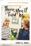 There You'll Find Me book summary, reviews and download
