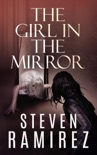 The Girl in the Mirror: A Sarah Greene Supernatural Mystery book summary, reviews and download