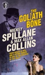 Mike Hammer: The Goliath Bone e-book