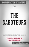 The Saboteurs: An Isaac Bell Adventure, Book 12 by Clive Cussler & Jack Du Brul: Conversation Starters book summary, reviews and downlod