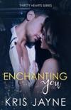 Enchanting You