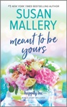 Meant to Be Yours book summary, reviews and downlod