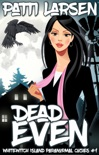 Dead Even book summary, reviews and downlod